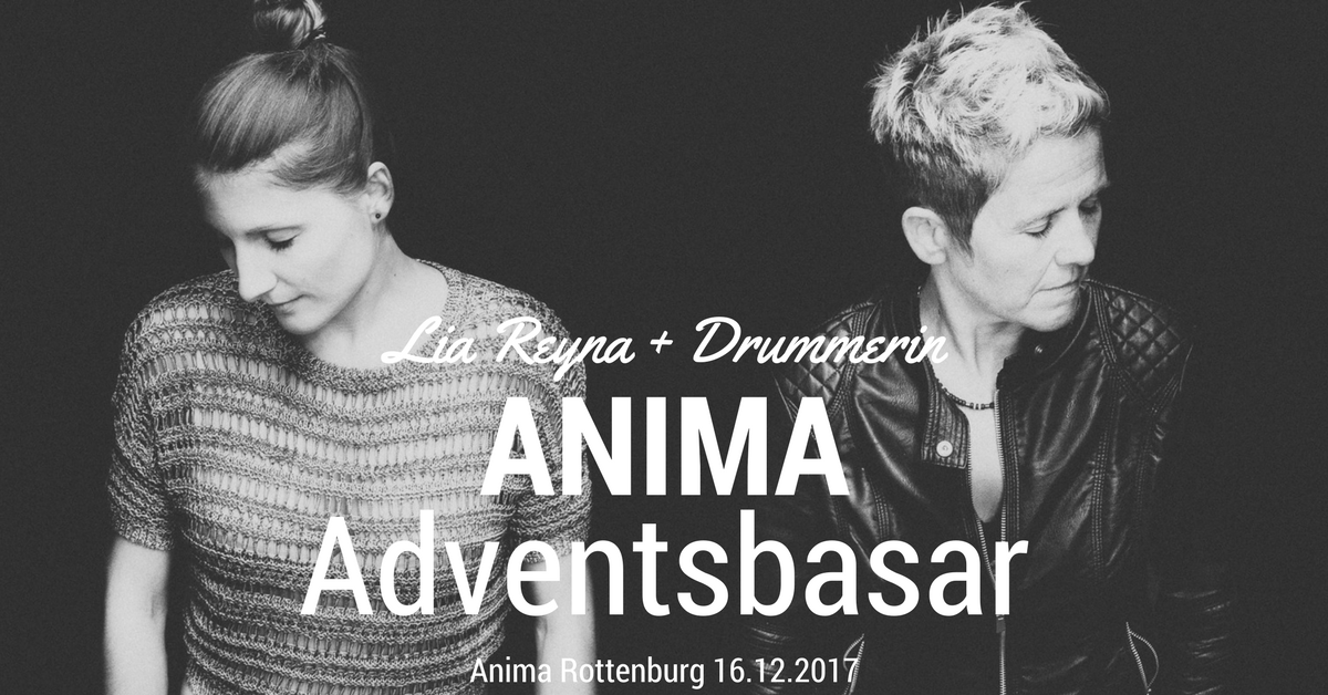 Lia Reyna + Drummerin Adventsbasar 2017